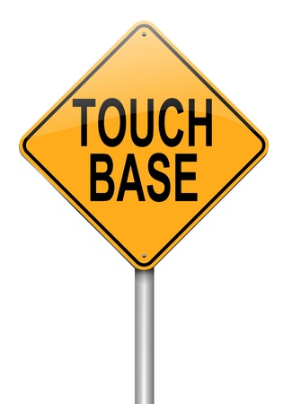 touch base: Illustration depicting a roadsign with a touch base concept  White background