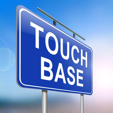 touch base: Illustration depicting a roadsign with a touch base concept  Blurred  background