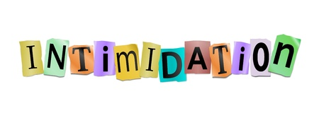 Illustration depicting cutout printed letters arranged to form the word intimidation. Stock Illustration - 17570339