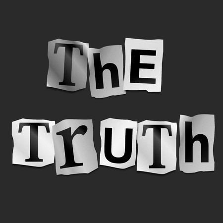 legitimacy: Illustration depicting cutout printed letters arranged to form the words the truth.