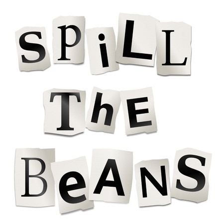 Illustration depicting cutout printed letters arranged to form the words spill the beans  Stock Illustration - 17663633