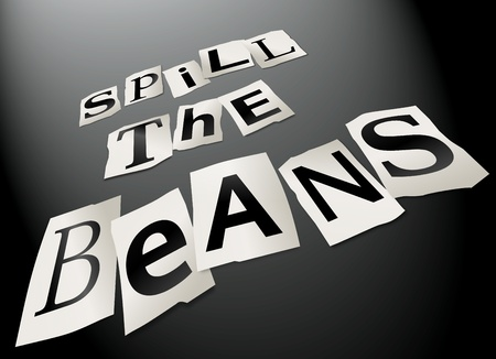 clandestine: Illustration depicting cutout printed letters arranged to form the words spill the beans  Stock Photo