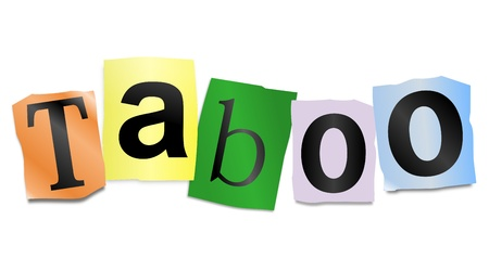 embarrassing: Illustration depicting cutout printed letters arranged to form the word taboo
