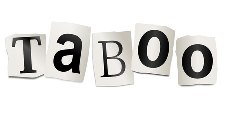 shame: Illustration depicting cutout printed letters arranged to form the word taboo