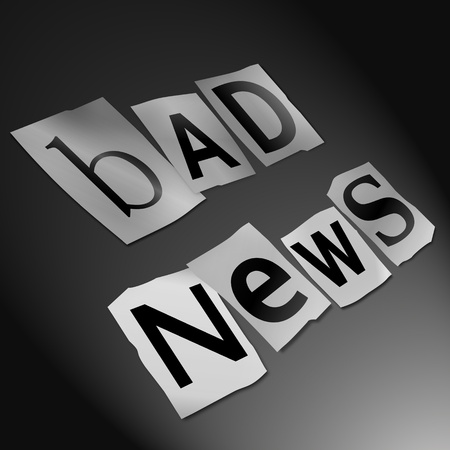 bad news: Illustration depicting cutout printed letters arranged to form the words bad news