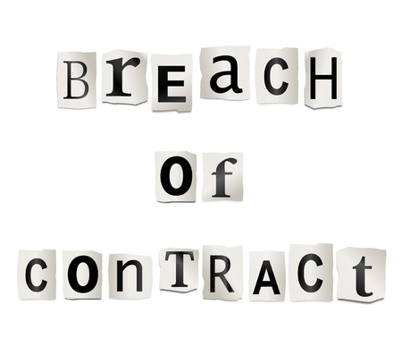 broken trust: Illustration depicting cutout printed letters arranged to form the words breach of contract.