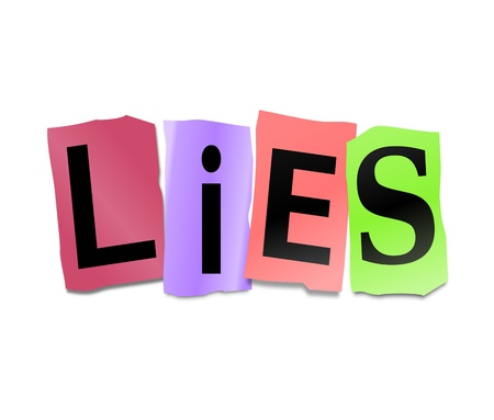 inaccurate: Illustration depicting cutout printed letters arranged to form the word lies