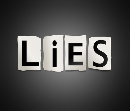 trickery: Illustration depicting cutout printed letters arranged to form the word lies