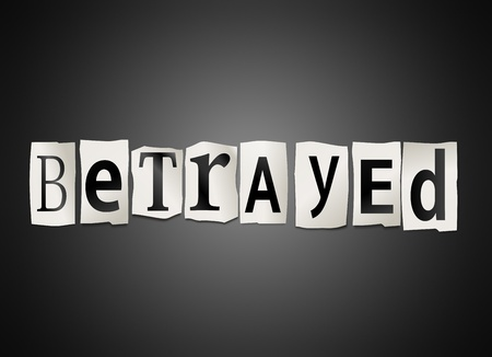 Illustration depicting cutout printed letters arranged to form the word betrayed