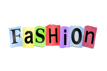 craze: Illustration depicting cutout printed letters arranged to form the word fashion.