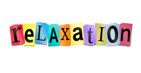 Illustration depicting cutout printed letters arranged to form the word relaxation. Stock Illustration - 17957667