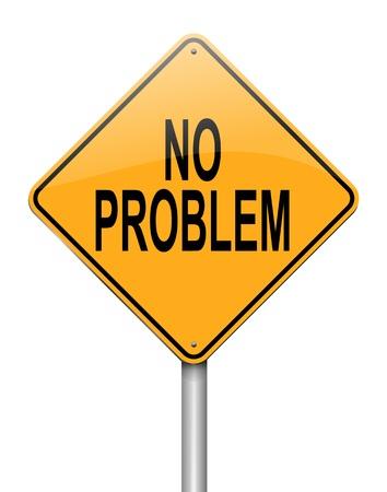 back problem: Illustration depicting a sign with a no problem concept