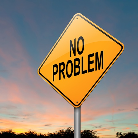 trouble free: Illustration depicting a sign with a no problem concept