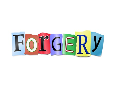 Illustration depicting cutout printed letters arranged to form the word forgery.
