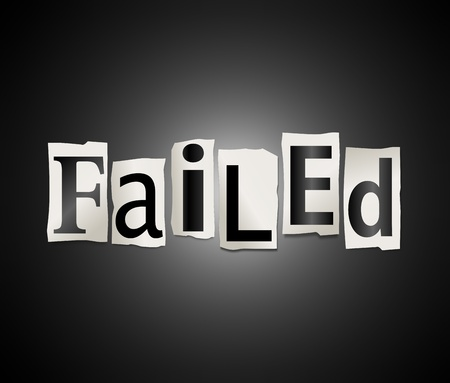 botch: Illustration depicting cutout printed letters arranged to form the word failure