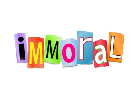 obscene: Illustration depicting cutout printed letters arranged to form the word immoral.