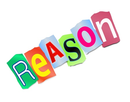 persuade: Illustration depicting cutout printed letters arranged to form the word reason.