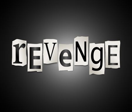 Illustration depicting cutout printed letters arranged to form the word revenge. illustration