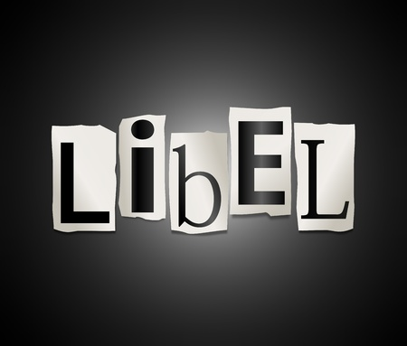 insult: Illustration depicting cutout printed letters arranged to form the word libel