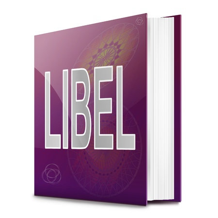 character assassination: Illustration depicting a text book with a libel concept title  White background  Stock Photo