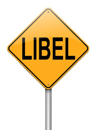 Illustration depicting a sign with a libel concept
