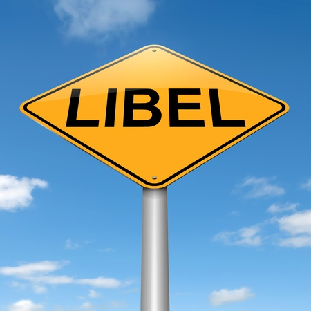 character assassination: Illustration depicting a sign with a libel concept