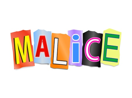 malice: Illustration depicting cutout printed letters arranged to form the word malice  Stock Photo