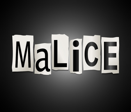 hostility: Illustration depicting cutout printed letters arranged to form the word malice  Stock Photo