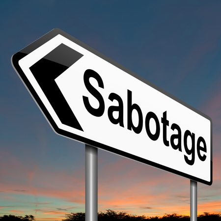 Illustration depicting a sign with a sabotage concept  Stock Illustration - 18496363