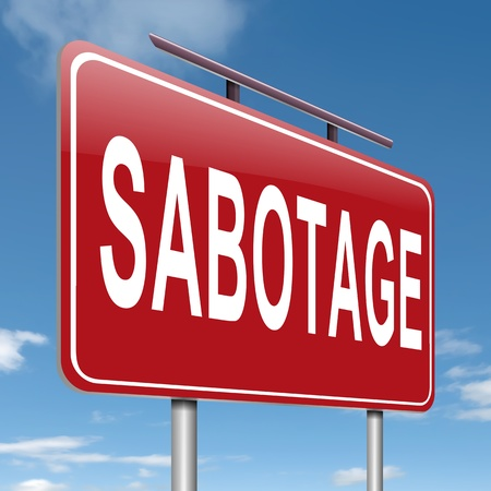 disrupt: Illustration depicting a sign with a sabotage concept  Stock Photo