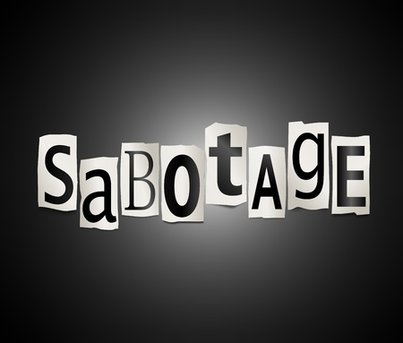 Illustration depicting cutout printed letters arranged to form the word sabotage  Stock Illustration - 18496362