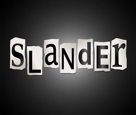slur: Illustration depicting cutout printed letters arranged to form the word slander