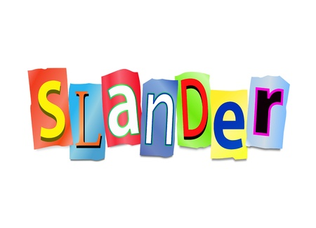 insult: Illustration depicting cutout printed letters arranged to form the word slander