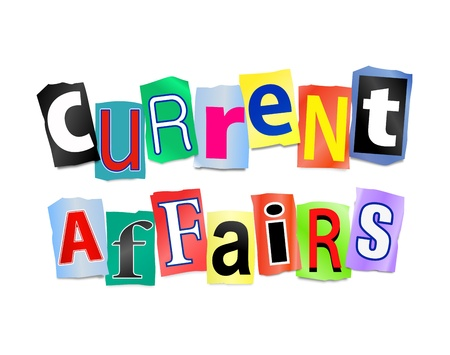 affairs: Illustration depicting cutout printed letters arranged to form the words current affairs