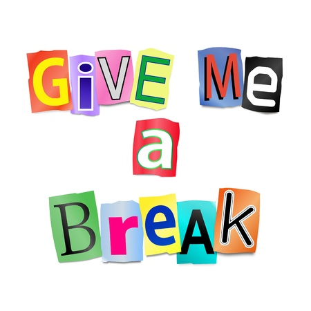 time out: Illustration depicting cutout printed letters arranged to form the words give me a break  Stock Photo