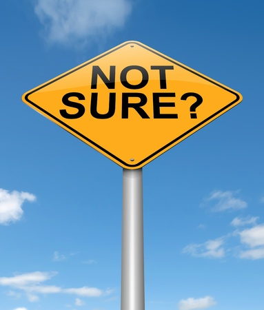 dubious: Illustration depicting a sign with a not sure concept. Stock Photo