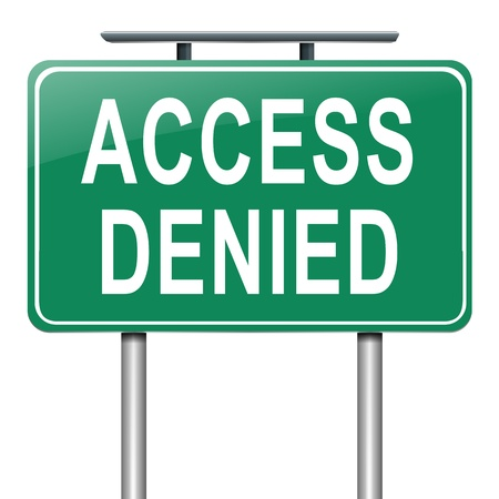 Illustration depicting a sign with an access denied concept. illustration