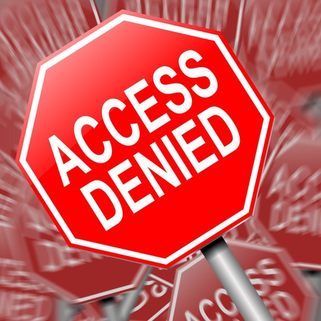 denied: Illustration depicting a sign with an access denied concept.