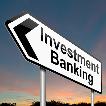 Illustration depicting a sign with an investment banking concept. illustration