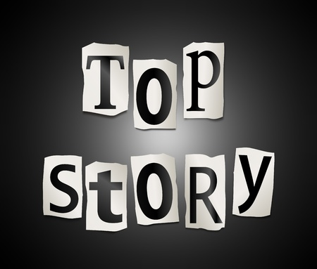 attention grabbing: Illustration depicting cut out letters arranged to form the words top story. Stock Photo