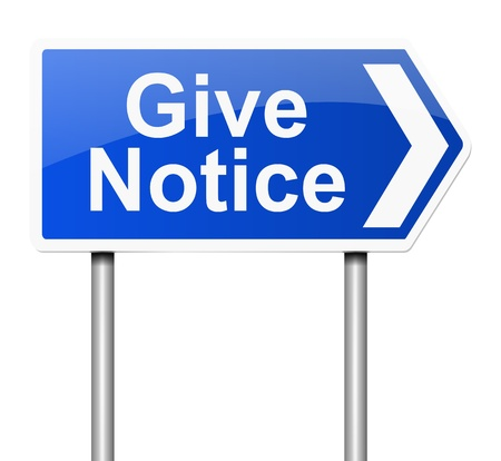 terminating: Illustration depicting a sign with a give notice concept.