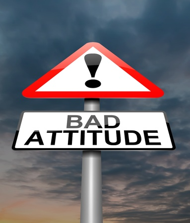 Illustration depicting a sign with a bad attitude concept.