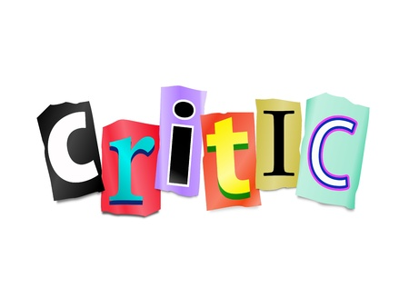 commentator: Illustration depicting cut out letters arranged to form the word critic. Stock Photo