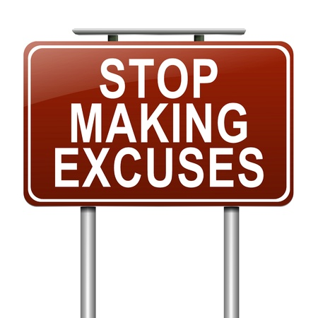 Illustration depicting a sign with a stop making excuses concept.