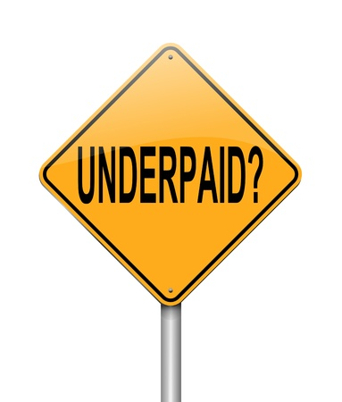 underpaid: Illustration depicting a sign with an underpaid concept  Stock Photo