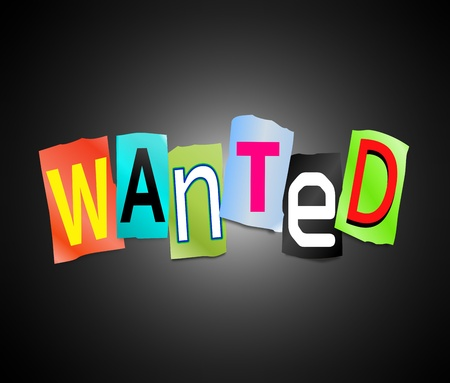elusive: Illustration depicting cut out letters arranged to form the word wanted