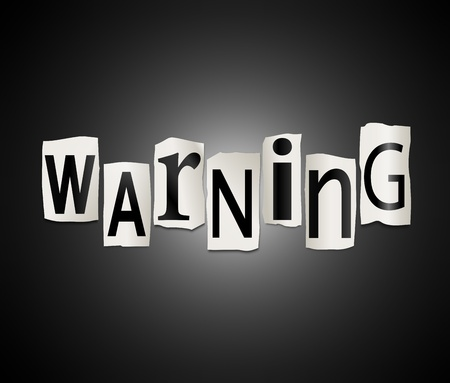 cautionary: Illustration depicting cut out letters arranged to form the word warning