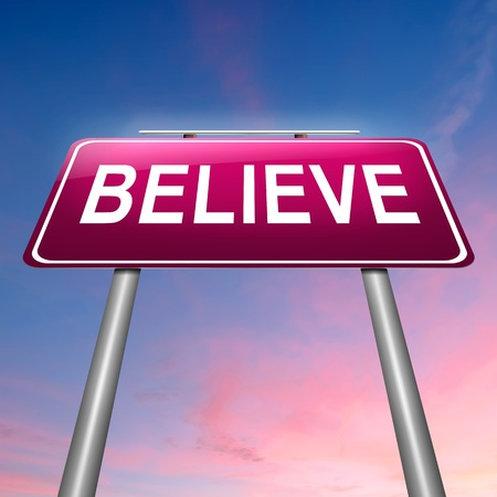 belief: Illustration depicting a sign with a believe concept. Stock Photo