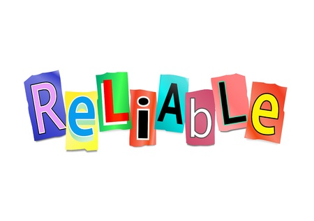 certain: Illustration depicting cutout printed letters arranged to form the word reliable. Stock Photo