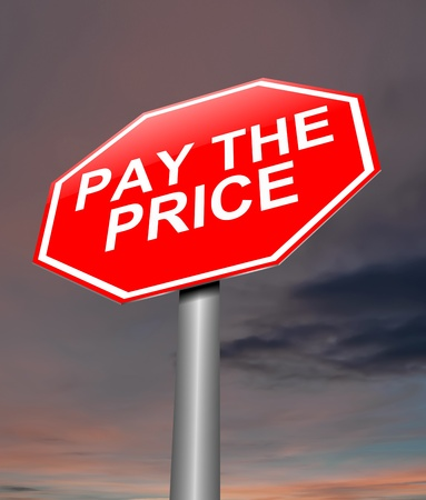 upshot: Illustration depicting a sign with a pay the price concept  Stock Photo